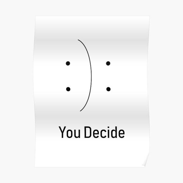 You decide design Poster