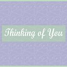 Thinking of you card by AlexMac