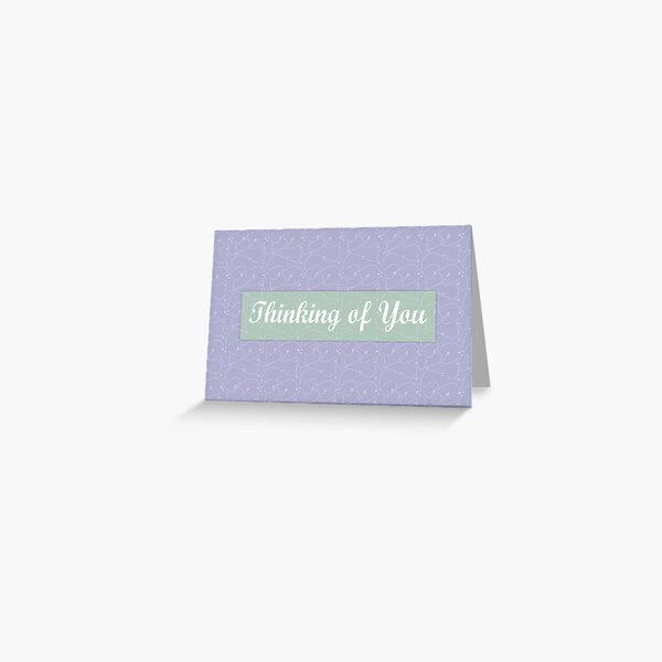 Thinking of you card Greeting Card
