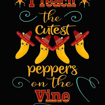 Cinco De Mayo Teacher Graphic Funny Cutest Peppers Gift by kimmicsts