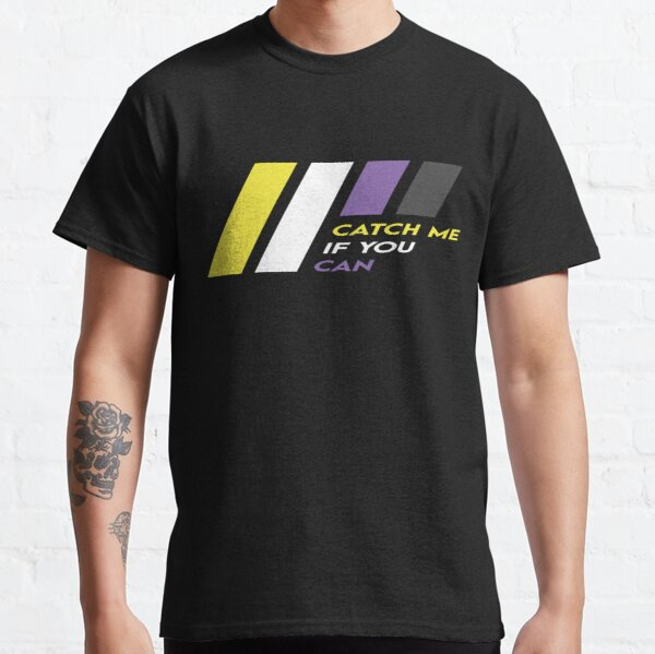 Pride Stripe: Catch Me If You Can Classic T-Shirt