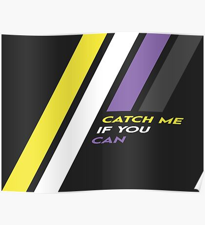 Pride Stripe: Catch Me If You Can Poster
