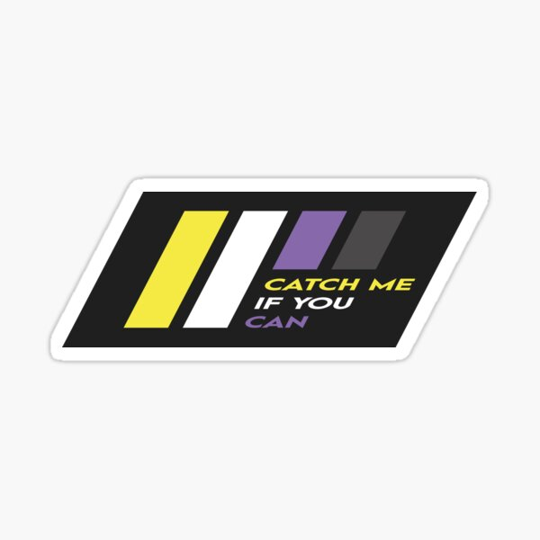 Pride Stripe: Catch Me If You Can Sticker