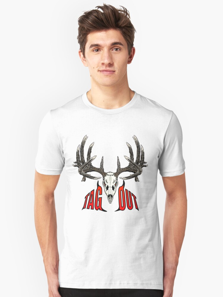 Tag out whitetail skull Unisex T-Shirt Front