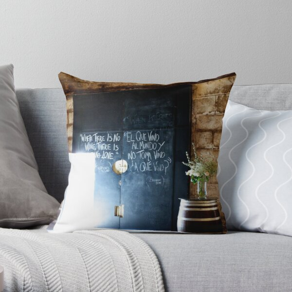 Where there is no wine, there is no love. Throw Pillow