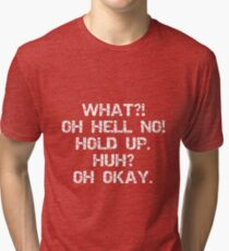 Was Oh Hölle Nein Hold Up Huh Oh Okay - unpraktische Joker Vintage T-Shirt