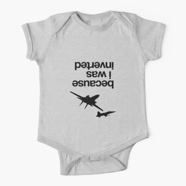 """""""Because I was inverted"""", Top Gun Inspired - BLACK VERSION Short Sleeve Baby One-Piece"""