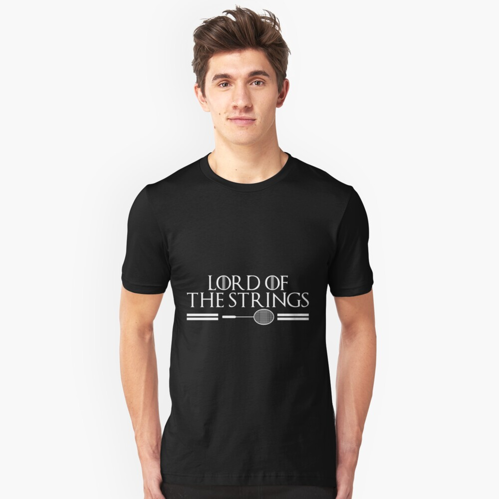 Lord of the strings funny badminton shuttlecock Slim Fit T-Shirt