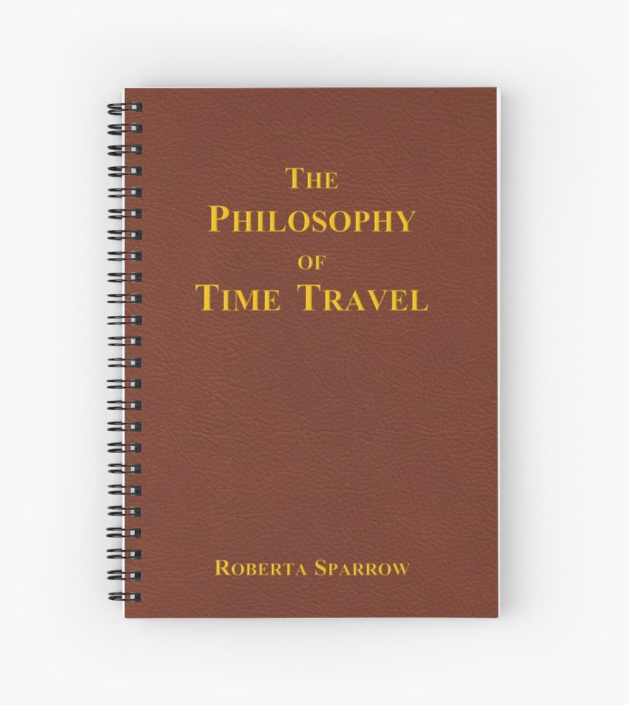 Cahier A Spirale La Philosophie Du Voyage Dans Le Temps Par Andio393