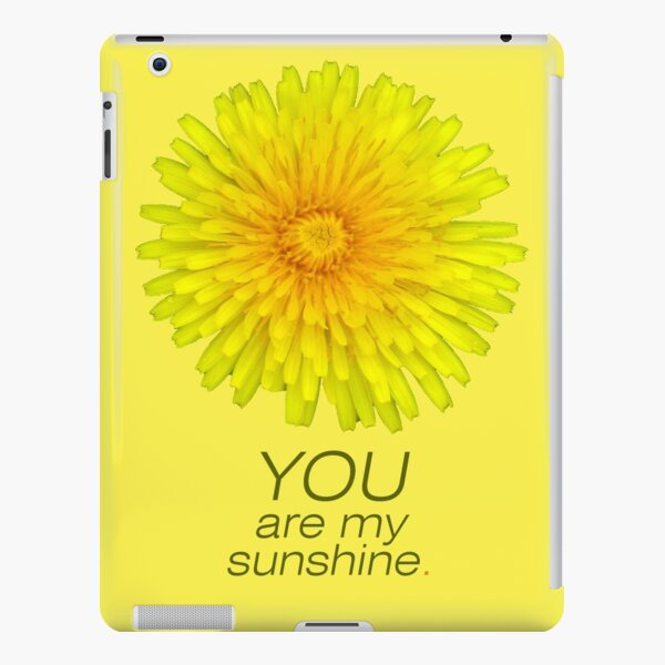 You are my sunshine iPad Snap Case