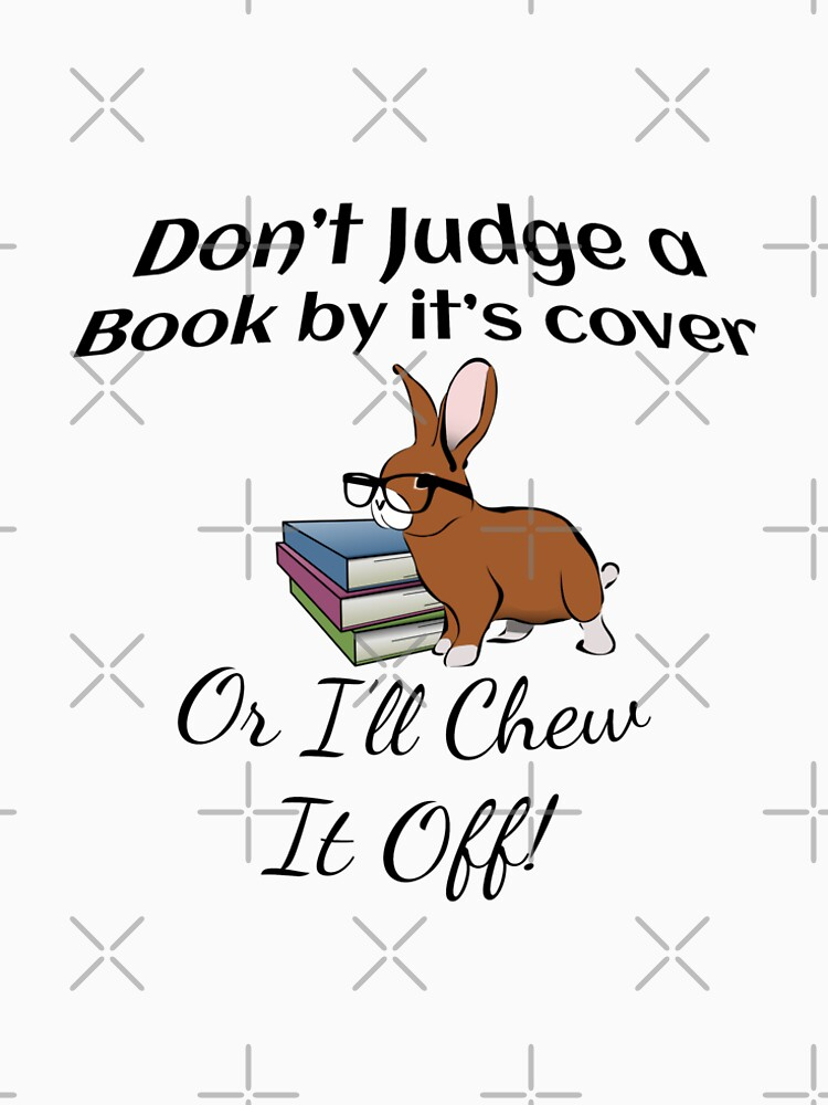 Rabbit: Don't Judge a Book by it's cover - or I'll chew it off! by tribbledesign