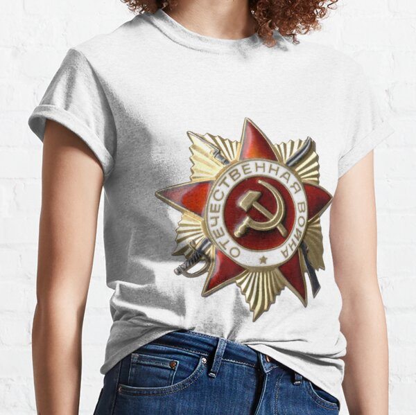 Political Poster, #Order of the #Patriotic #War #Орден Отечественной войны Classic T-Shirt