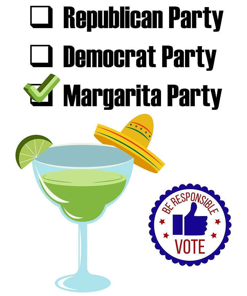 Vote Margarita Party by gr-unleashed