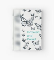 Introvert and Proud!  Hardcover Journal