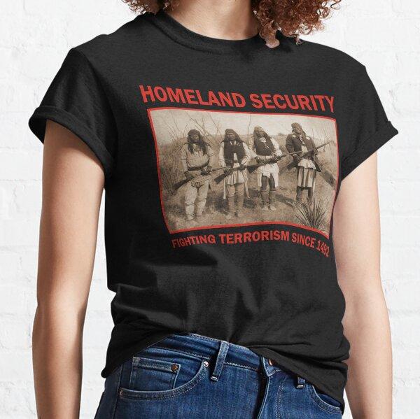 Homeland Security  Classic T-Shirt