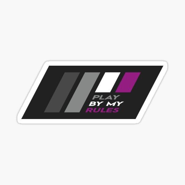 Pride Stripe: Play By My Rules Sticker
