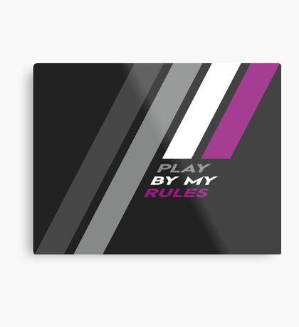 Pride Stripe: Play By My Rules Metal Print