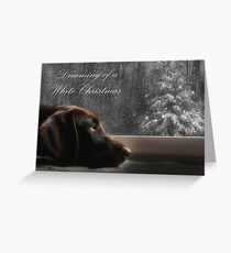 Dreaming of A White Christmas - Card Greeting Card