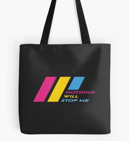 Pride Stripe: Nothing Will Stop Me Tote Bag