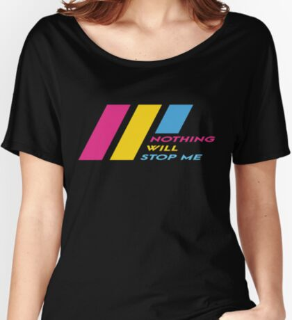 Pride Stripe: Nothing Will Stop Me Relaxed Fit T-Shirt