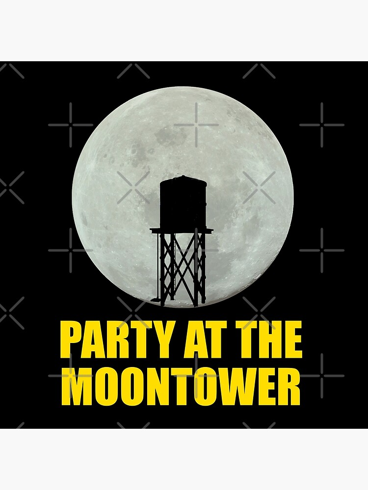 Party At The Moontower by everything-shop