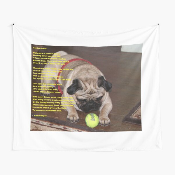 Contentment poem with pug Tapestry
