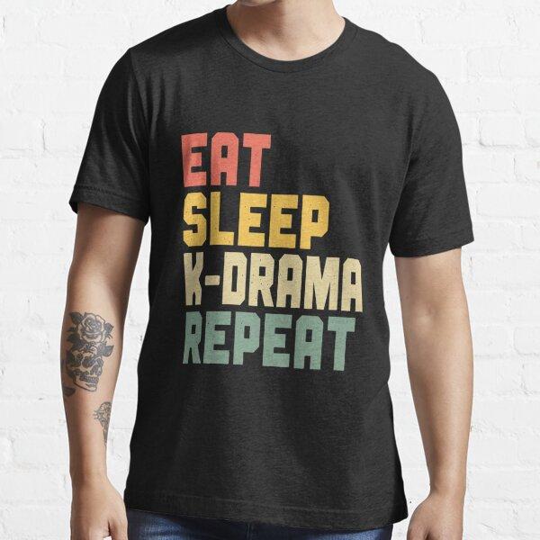 Eat Sleep K-Drama Repeat Essential T-Shirt