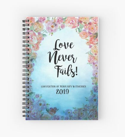 """""""Love Never Fails""""! 2019 Regional Convention of Jehovah's Witnesses (Floral Blue) Spiral Notebook"""