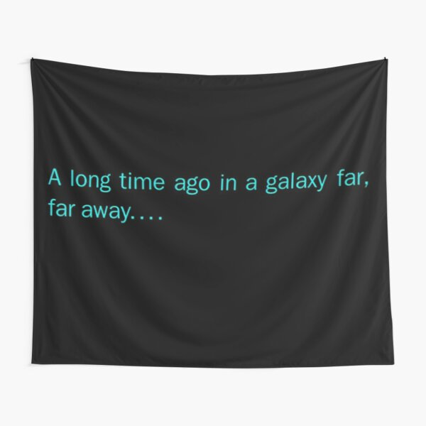 In a galaxy far far away Tapestry