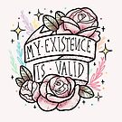 my existence is valid by nevhada