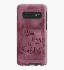 Your Body is Snatched! Case/Skin for Samsung Galaxy