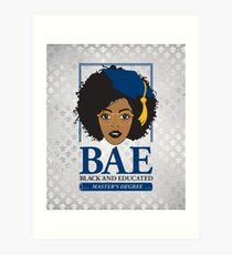 BAE- Black and Educated Master's Degree Silver Art Print