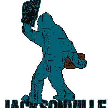 BIGFOOT IS YETI TO CHEER FOR JACKSONVILLE FOOTBALL - SASQUATCH LOGO IN YOUR FAVORITE TEAMS COLORS by NotYourDesign