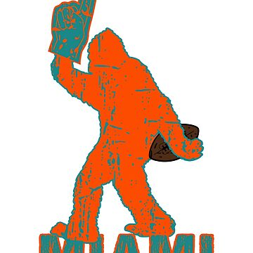 BIGFOOT IS YETI TO CHEER FOR MIAMI FOOTBALL - SASQUATCH LOGO IN YOUR FAVORITE TEAMS COLORS by NotYourDesign
