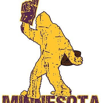 BIGFOOT IS YETI TO CHEER FOR MINNESOTA FOOTBALL - SASQUATCH LOGO IN YOUR FAVORITE TEAMS COLORS by NotYourDesign