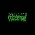 Zombie Vaccine by Tee Brain Creative