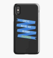 We're All Bloody Inspired iPhone Case