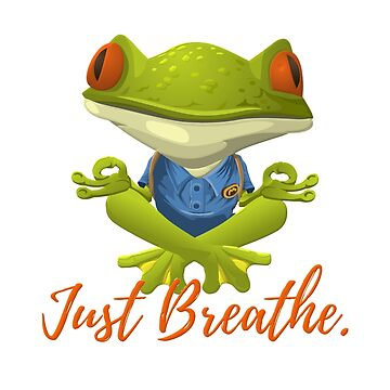 Just Breathe Funny Meditation and Yoga Inspired Frog by Koffeecrisp