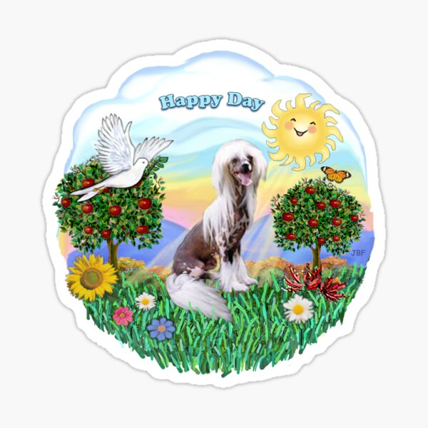 Happy Day with a Chinese Crested (HL) Sticker