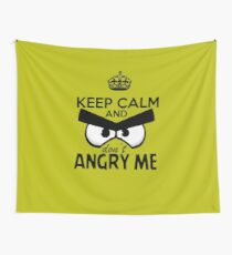 Don't Angry Me Wall Tapestry