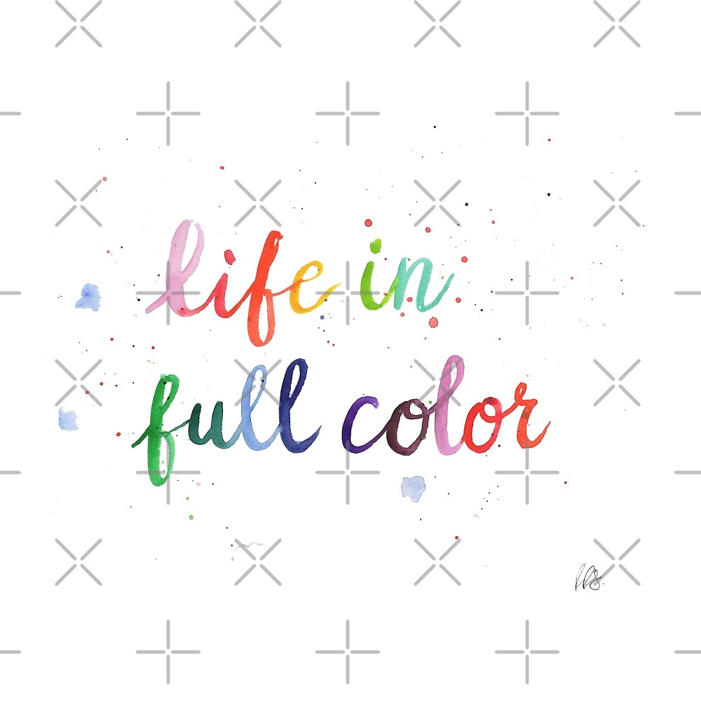 Life in Full Color by Rosemary Stanley