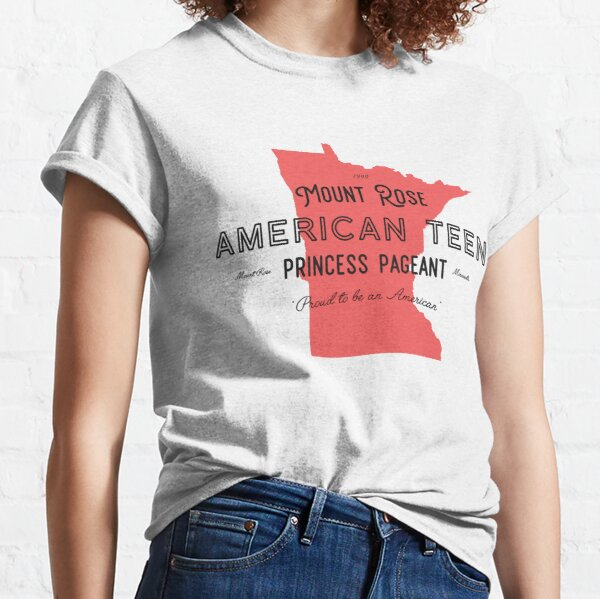 Mount Rose American Teen Princess Pageant Classic T-Shirt