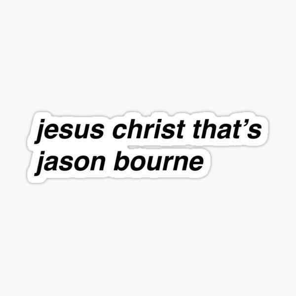 jesucristo es jason bourne Pegatina