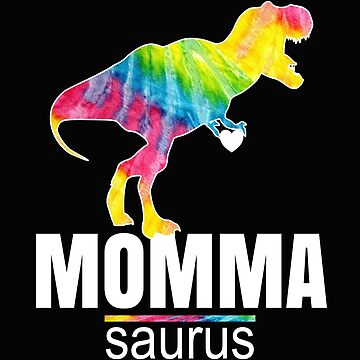 Mommasaurus Design Mothers Day Gifts Momma Saurus for Women by kimmicsts