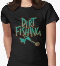 Dirt Fishing Treasure Hunt Metal Detecting  Women's Fitted T-Shirt