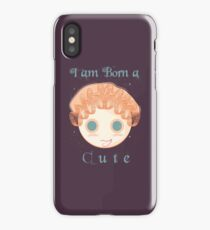 I am born a cute iPhone Case/Skin