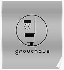 Grouchaus Poster