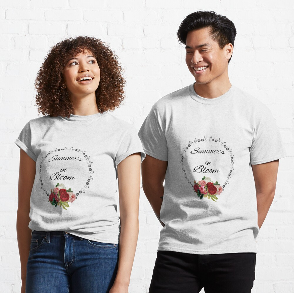 Summer's in Bloom Classic T-Shirt