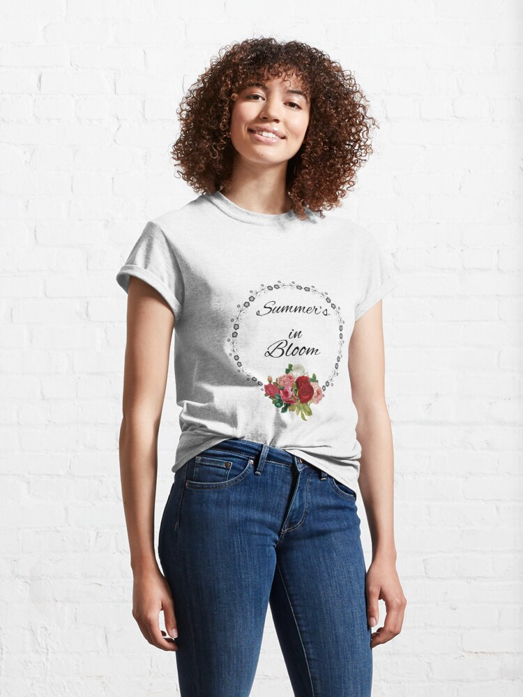 Alternate view of Summer's in Bloom Classic T-Shirt