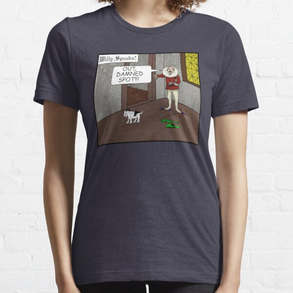 Out Damned Spot Essential T-Shirt
